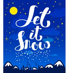 Let it snow calligraphic lettering vector