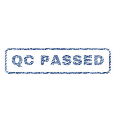 qc passed textile stamp vector image