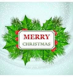 Merry christmas card design with holly and fir vector
