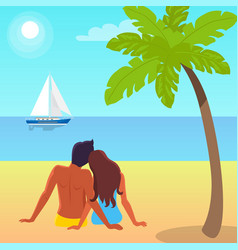 couple sits on sand and looks at sailboat on water vector image
