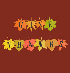give thanks typographic alphabet on maple leave vector image vector image