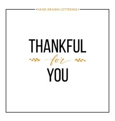 Thankful for you text with orange leaves vector image vector image