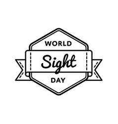 world sight day greeting emblem vector image vector image
