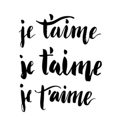 French i love you brush lettering vector