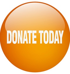 Donate today orange round gel isolated push button vector