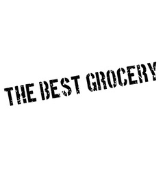 The best grocery rubber stamp vector
