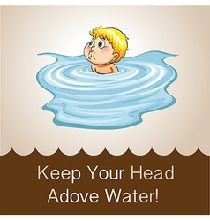 Idiom keep your head above water vector