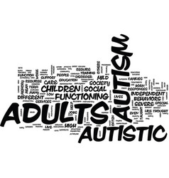 Autism in adults text background word cloud vector