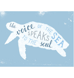 the voice of the sea speaks to the soul lettering vector image