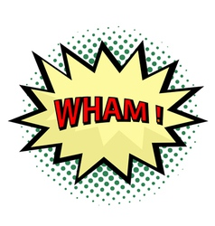 Wham comic cloud in pop art style vector image