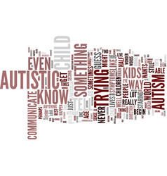 Autism text background word cloud concept vector