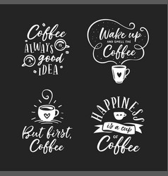Hand drawn coffee related quotes set vector