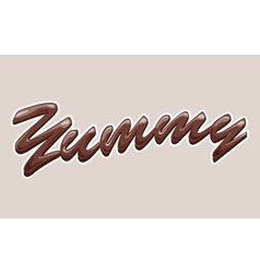 Yummy chocolate text vector