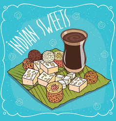 Traditional indian sweets and masala chai tea vector