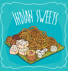 traditional popular sweets of indian cuisine vector image