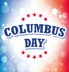 Columbus day usa banner on celebration background vector