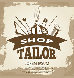 Vintage tailor shop label design vector