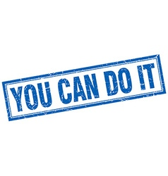 You can do it blue square grunge stamp on white vector