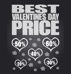 Best valentines day price chalkboard card vector