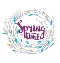 Stylish lettering Spring time in the wreath vector image