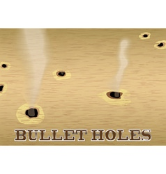 wood sign with smoking bullet holes vector image