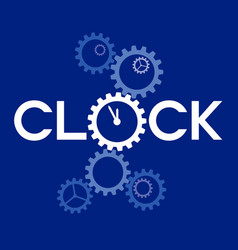 Word clock with big gear instead o on blue vector
