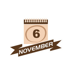 6 november calendar with ribbon vector