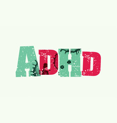 Adhd concept stamped word art vector