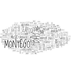When the sun goes down over montego bay text word vector