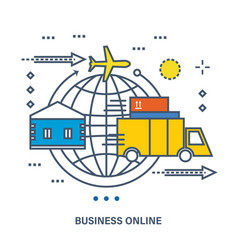 concept of business online e-commerce delivery vector image vector image
