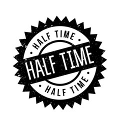 Half time rubber stamp vector