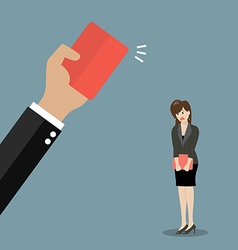Hand of boss showing a red card to woman employee vector