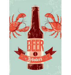 Retro grunge beer poster with lobsters vector