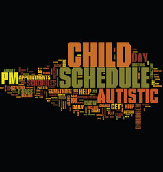 Autistic children need schedules text background vector