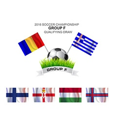 2016 soccer championship group f qualifying draw vector