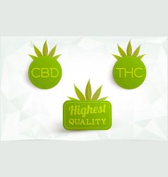 Cbd thc marijuana highest quality logos vector