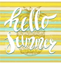 Hello summer with a pineapple vector image