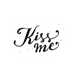 Kiss me typographic poster vector