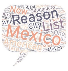 The 10 000 and one reasons we live in mexico text vector