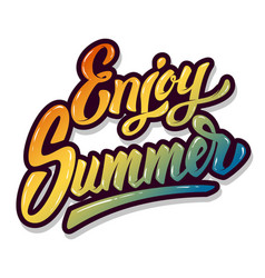 Enjoy summer hand drawn lettering phrase isolated vector