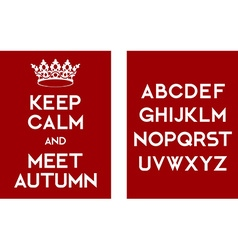 Keep calm and meet autumn poster vector image
