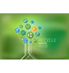 Ecology Infographic Recycle Reduce Reuse vector image