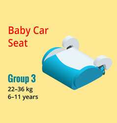 Isometric baby car seat group 3 vector