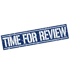 Time for review square grunge stamp vector