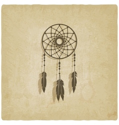 Dreamcatcher old background vector image vector image