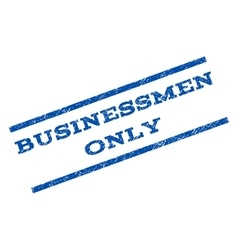 Businessmen only watermark stamp vector