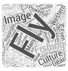 Fly fishing in popular culture word cloud concept vector