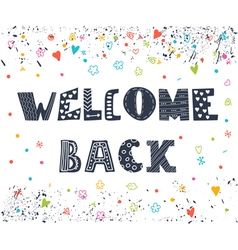 Welcome back lettering text hand drawn elements vector