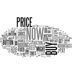 When to buy now and when to bid text word cloud vector