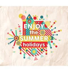 Enjoy summer fun quote poster design vector